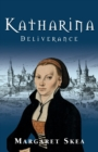Katharina : Deliverance - Book