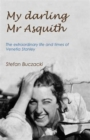 My Darling Mr Asquith : The Extraordinary Life and Times of Venetia Stanley - Book
