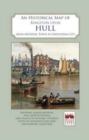 An Historical Map of Kingston Upon Hull - Book