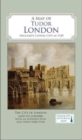 A Map of Tudor London : England's Capital City in 1520 - Book
