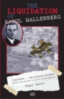 The Liquidation of Raoul Wallenberg - Book