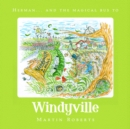 Herman and the Magical Bus to...WINDYVILLE - Book