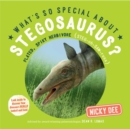 What's So Special About Stegosaurus - Book