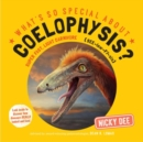 What's So Special About Coelophysis - Book