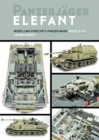 Panzerjager Elephant : Modelling Posche's Panzerjager Inside and out - Book
