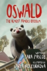 Oswald, the Almost Famous Opossum - eBook