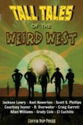 Tall Tales Of The Weird West - eBook