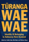 Turangawaewae : Identity and belonging in Aotearoa New Zealand - Book