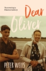 Dear Oliver : Uncovering a Pakeha History - Book