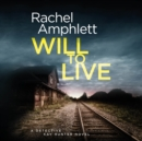 Will to Live : A Detective Kay Hunter murder mystery - eAudiobook