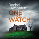 One to Watch : A Detective Kay Hunter murder mystery - eAudiobook