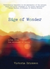 Edge of Wonder : Notes from the Wildness of Being - eBook