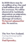 The New New Zealand : Facing demographic disruption - Book