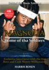 Magnolia: Home of tha Soldiers : Behind the Scenes with the Hot Boys & Cash Money Millionaires - eBook