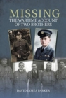 Missing : The Wartime Account of Two Brothers - Book