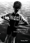 The Water Age Children's Art & Writing Workshops - eBook