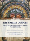 The Garima Gospels : Early Illuminated Gospel Books from Ethiopia - Book