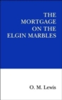 The Mortgage on the Elgin Marbles - Book