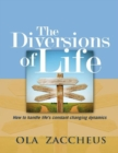 The Diversions of Life - eBook