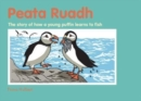 Peata Ruadh : The story of how a young puffin learns to fish - Book