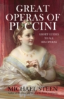 Great Operas of Puccini : Short Guides to all his Operas - Book