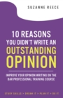 10 Reasons You Didn't Write An Outstanding Opinion - eBook