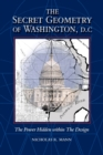 Secret Geometry of Washington D.C. - Book