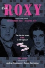 The Roxy Our Story : The Club That Forged Punk in 100 Nights of Madness Mayhem and Misfortune - Book
