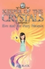 Keeper of the Crystals : Eve and the Fiery Phoenix 2 - Book