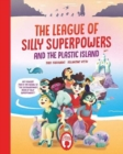 The League of Silly Superpowers and the Plastic island - Book