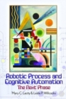 Robotic Process and Cognitive Automation: The Next Phase - Book