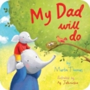 My Dad Will Do - Book