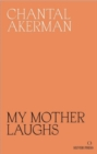 My Mother Laughs - Book