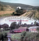 Western Steam on Bristol and Exeter Lines - Book