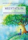 Meditation : Experiences of the Higher Worlds - Book