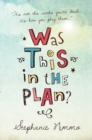 Was This in the Plan? - Book