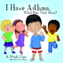 I Have Asthma, What Does That Mean? - eBook