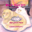 Wibber Dibber Doo, I Love You - eBook