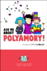 Ask Me About Polyamory : The Best of Kimchi Cuddles - Book