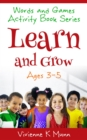 Words and Games Activity Book Series : Learn and Grow - eBook