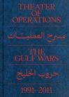 Theater of Operations: The Gulf Wars 1991-2011 - Book