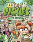 Wizard Pickles : A Brain-Bending Puzzle Adventure - eBook