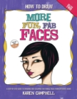 How to Draw MORE Fun, Fab Faces : A comprehensive, step-by-step guide to drawing and coloring the female face in profile and 3/4 view. - eBook
