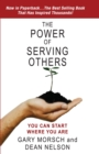 Power of Serving Others: You Can Start Where You Are - eBook