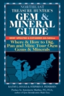 Northeast Treasure Hunter's Gem and Mineral Guide (6th Edition) : Where and How to Dig, Pan and Mine Your Own Gems and Minerals - eBook