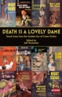 Death is a Lovely Dame : Great Lines from the Golden Era of Crime Fiction - eBook