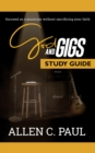 The God and Gigs Study Guide : Succeed as a Musician Without Sacrificing your Faith - eBook