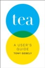 Tea : A User's Guide - eBook