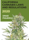 California Cannabis Laws and Regulations 2020 - eBook