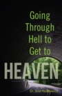 Going through Hell to Get to Heaven - eBook